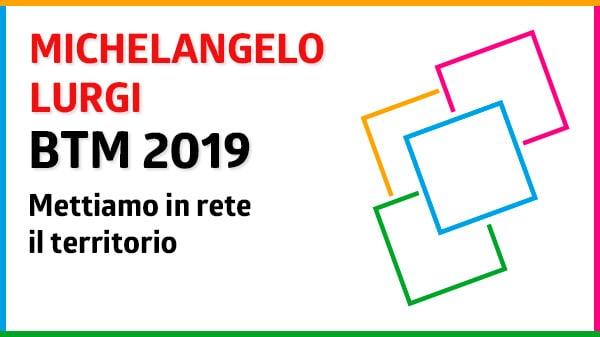 Rete Destinazione Sud Mettiamo in rete il territorio Michelangelo Lurgi